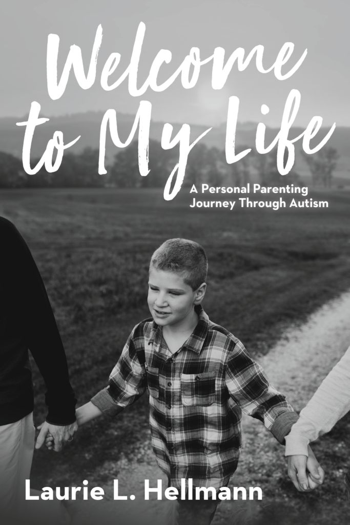 Welcome to My Life: A Personal Parenting Journey Through Autism book cover